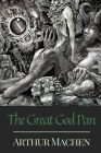 The Great God Pan: Original Classics and Annotated Cover Image