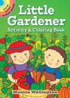 Little Gardener Activity & Coloring Book (Dover Little Activity Books) Cover Image