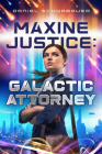 Maxine Justice: Galactic Attorney Cover Image