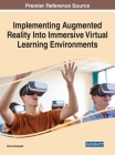 Implementing Augmented Reality Into Immersive Virtual Learning Environments Cover Image