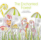 The Enchanted Forest Coloring Book: Anti-Stress Coloring Book Cover Image