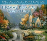 Thomas Kinkade Special Collector's Edition with Scripture 2022 Deluxe Wall Calen: Bridges of Hope Cover Image