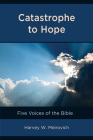 Catastrophe to Hope: Five Voices of the Bible Cover Image