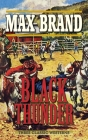 Black Thunder: Three Classic Westerns Cover Image