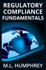 Regulatory Compliance Fundamentals Cover Image