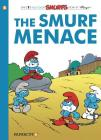 The Smurfs #22: The Smurf Menace (The Smurfs Graphic Novels #22) Cover Image