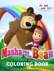 Masha and The Bear Coloring Book for Kids 4-8: A Collection of 60 Selected Beautiful Illustrations to Color Cover Image