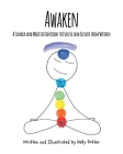 Awaken: A Chakra and Meditation Book to Evolve and Elevate from Within Cover Image