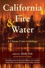 California Fire & Water: A Climate Crisis Anthology Cover Image