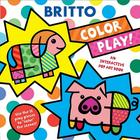 Color Play!: An Interactive Pop Art Book Cover Image