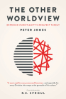 The Other Worldview: Exposing Christianity's Greatest Threat Cover Image