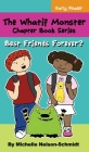 The Whatif Monster Chapter Book Series: Best Friends Forever? Cover Image