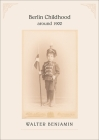 Berlin Childhood Around 1900 Cover Image