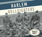 Harlem Hellfighters (Essential Library of World War I) Cover Image