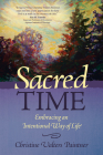 Sacred Time: Embracing an Intentional Way of Life Cover Image