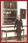 Written in Water Biography of Frederick Bernays Wiener Cover Image