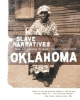 Oklahoma Slave Narratives: Slave Narratives from the Federal Writers' Project 1936-1938 Cover Image