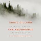 The Abundance Lib/E: Narrative Essays Old and New Cover Image