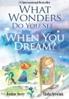 What Wonders Do You See... When You Dream? Cover Image