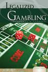 Legalized Gambling (Essential Viewpoints: Set 5 (Library)) Cover Image