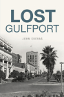 Lost Gulfport Cover Image