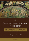 A Catholic Introduction to the Bible: The Old Testament Cover Image