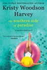 The Southern Side of Paradise (The Peachtree Bluff Series #3) Cover Image