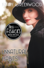 Unnatural Habits (Miss Fisher's Murder Mysteries #19) Cover Image