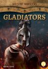 Gladiators (Ancient Warriors) Cover Image