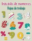 Libro de trazado de números para preescolares: Libros de trazado de números para niños de 2 a 5 años, Libro de trabajo de trazado de números, Libro de Cover Image