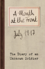 A Month at the Front: The Diary of an Unknown Soldier Cover Image
