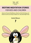 Bedtime Meditation Stories for Kids and Children 7 Cover Image
