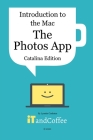 The Photos App on the Mac - Part 5 of Introduction to the Mac (Catalina Edition) Cover Image
