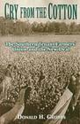 Cry from the Cotton: The Southern Tenant Farmers' Union and the New Deal Cover Image