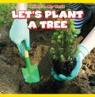 Let's Plant a Tree (Plants in My World) Cover Image