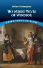 The Merry Wives of Windsor (Dover Thrift Editions) Cover Image