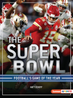 The Super Bowl: Football's Game of the Year Cover Image