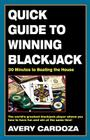 Quick Guide to Winning Blackjack, 2nd Edition: 30 Minutes to Beating the House Cover Image