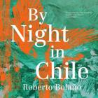 By Night in Chile Lib/E Cover Image