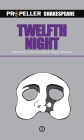 Twelfth Night (Propeller Shakespeare) Cover Image