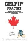 CELPIP Practice: Canadian English Language Proficiency Index Program(R) Practice Questions Cover Image