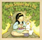 Three Scoops and a Fig Cover Image