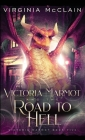 Victoria Marmot and the Road to Hell Cover Image