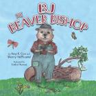 BJ the Beaver Bishop Cover Image
