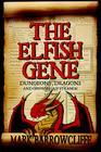 Elfish Gene: Dungeons, Dragons and Growing Up Strange Cover Image