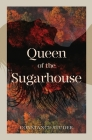 Queen of the Sugarhouse Cover Image