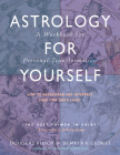 Astrology for Yourself: How to Understand And Interpret Your Own Birth Chart Cover Image