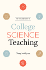 The Chicago Guide to College Science Teaching (Chicago Guides to Academic Life) Cover Image