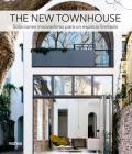 The New Townhouse: Soluciones innovadoras para un espacio limitado Cover Image