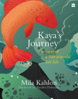 Kaya's Journey: The Story of a 100-Year-Old Koi Fish Cover Image